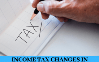 INCOME TAX CHANGES IN BUDGET 2019