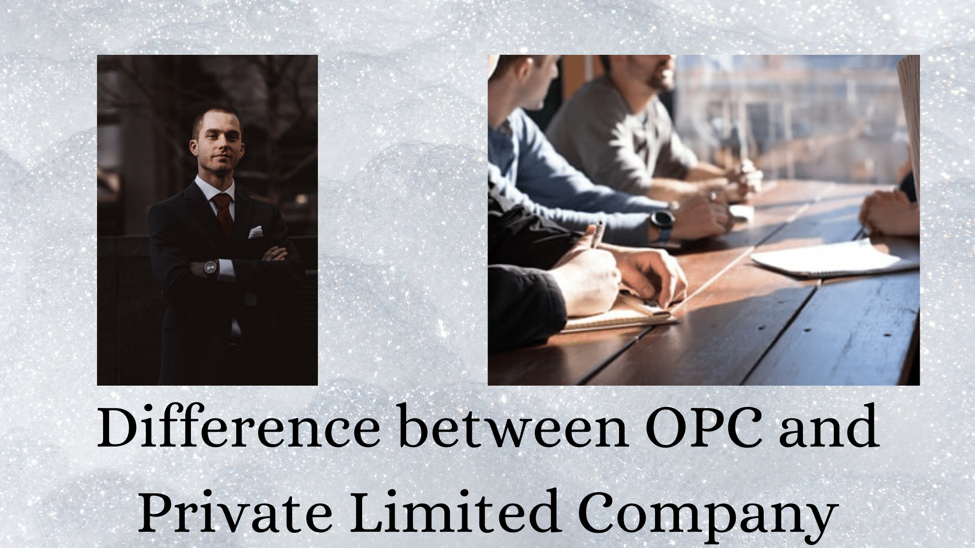 It is indicative of the difference between OPC and Private Limited Company. It shows an entrepreneur on the side representing an OPC and
