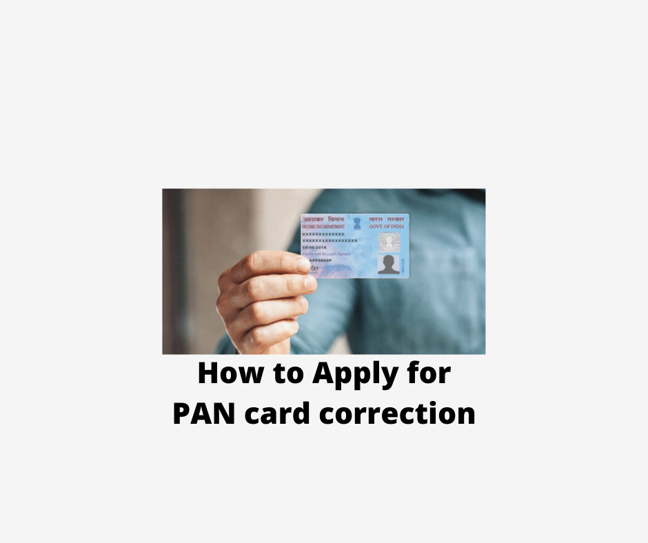 How to Apply for PAN card correction